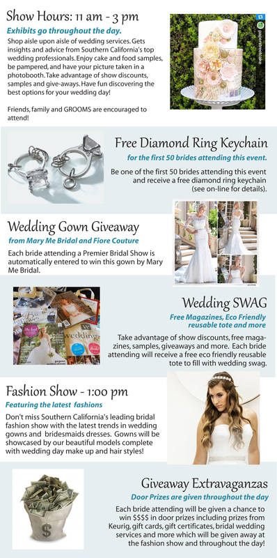 Show Features for Premier Bridal Shows Wedding Show at the DoubleTree by Hilton in Orange
